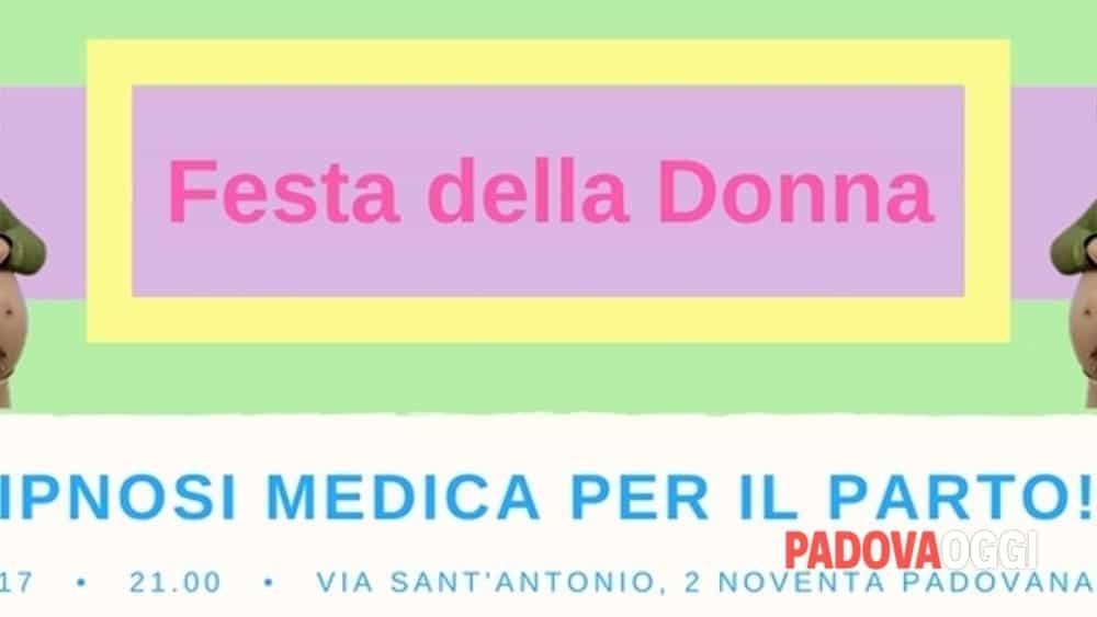 """Incontro """"Ipnosi medica per la gestione del dolore del parto"""" a Noventa Padovana l'8 marzo 2017 ..."""