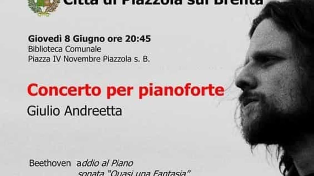 Concerto per pianoforte di giulio andreetta alla for Fiera piazzola sul brenta 2017