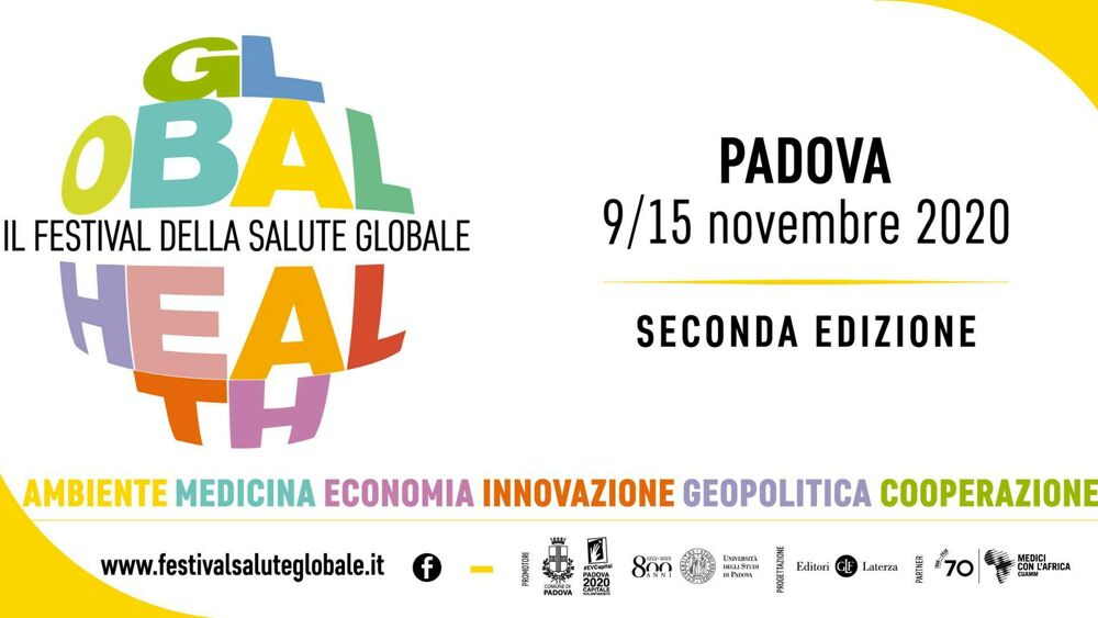 Festival Della Salute Globale La Seconda Edizione Online Dal 9 Al 15 Novembre 2020 Eventi A Padova