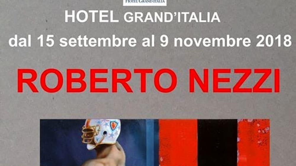 Mostra di Roberto Nezzi all&#39;Hotel Grand&#39;<b>Italia</b>