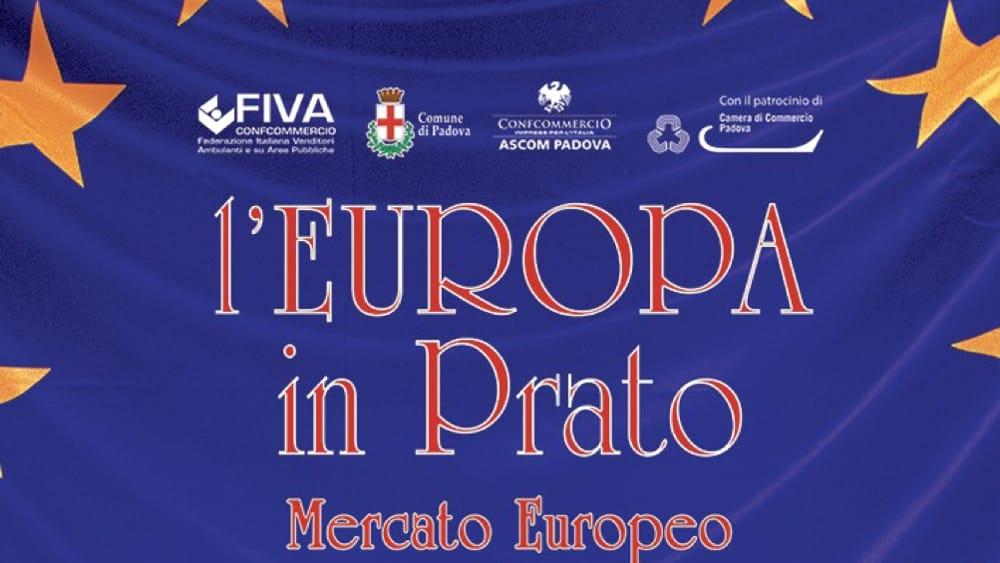 L europa in prato della valle a padova dal 30 aprile al 2 for Mercato prato della valle