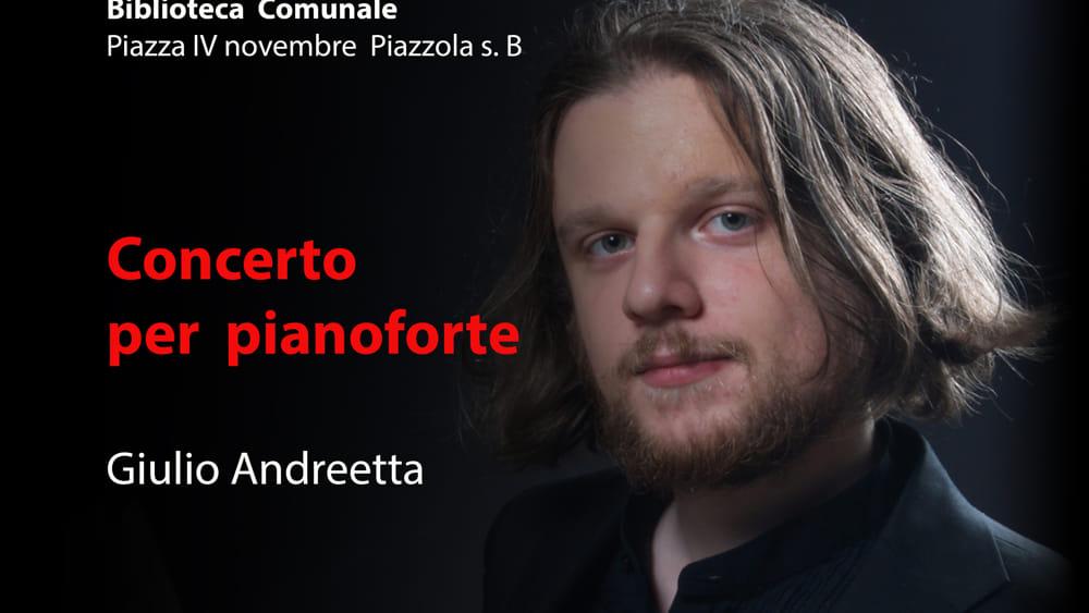 Giulio andreetta concerto per pianoforte a piazzola sul for Fiera piazzola sul brenta 2017