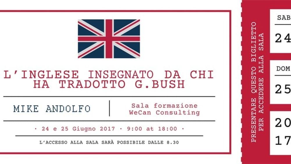 Jump Start Your Learning L Inglese Insegnato Da Chi Ha Tradotto Bush A Mestrino Il 24 E 25 Giugno 2017 Eventi A Padova