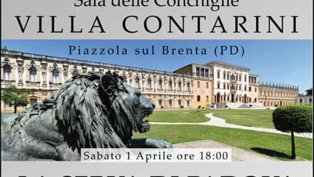 Spettacolo la serva di padova a villa contarini di for Fiera piazzola sul brenta 2017