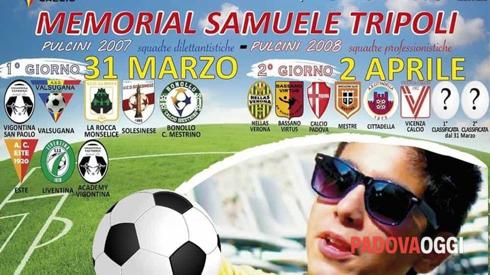 Calcio Per Bambini A Padova : Memorial samuele tripoli a padova il 31 marzo e 2 aprile 2018 eventi