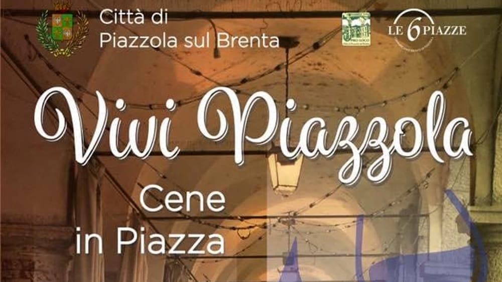 Vivi piazzola musica intrattenimento e cene in piazza for Fiera piazzola sul brenta 2017